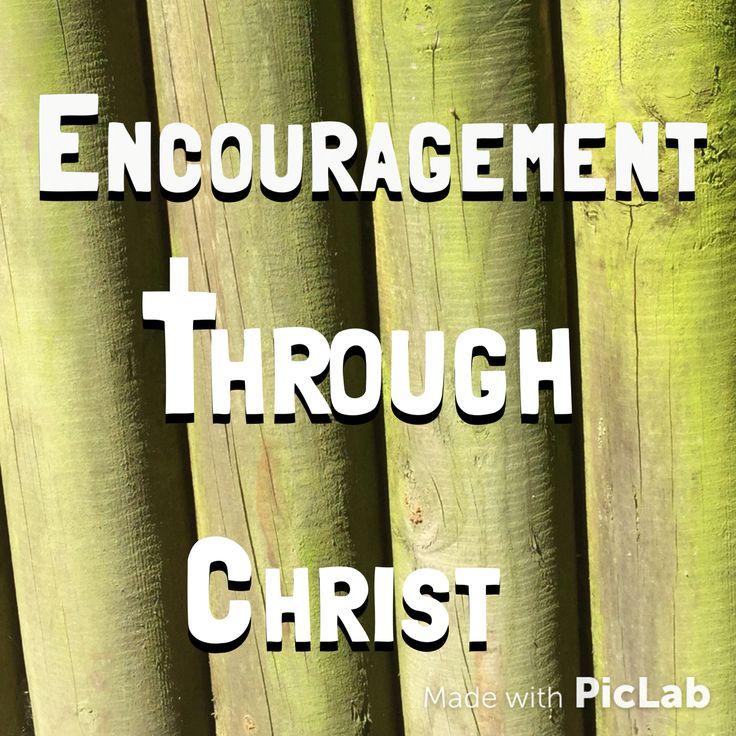 Encouragement through Christ