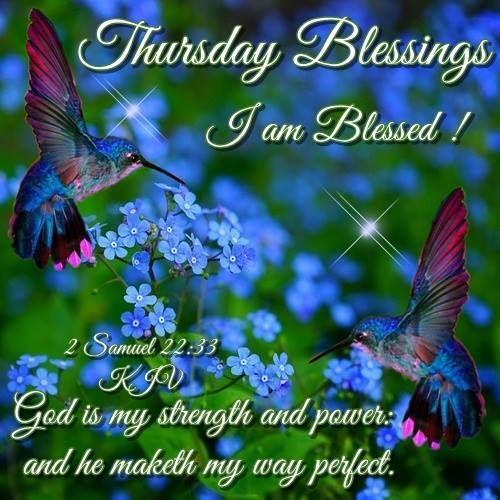 Thursday Blessings I Am Blessed good morning thursday thursday quotes good…