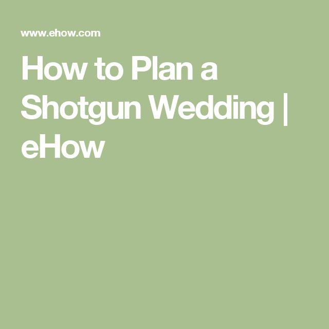 How to Plan a Shotgun Wedding | eHow