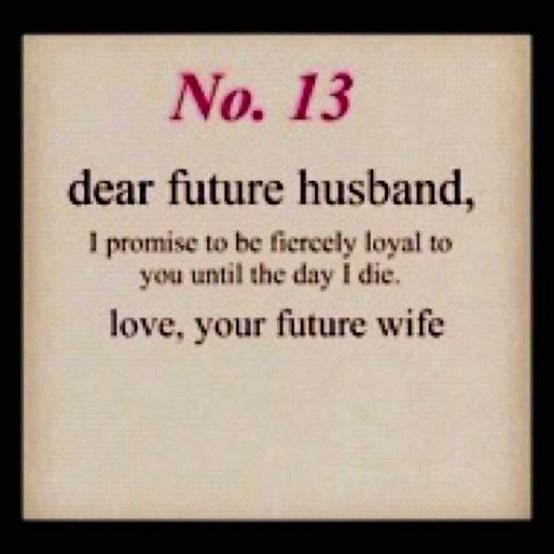Dear Future Husband Islamic Quotes: Love Quotes For Husband: Funny Dear Future Husband Quotes