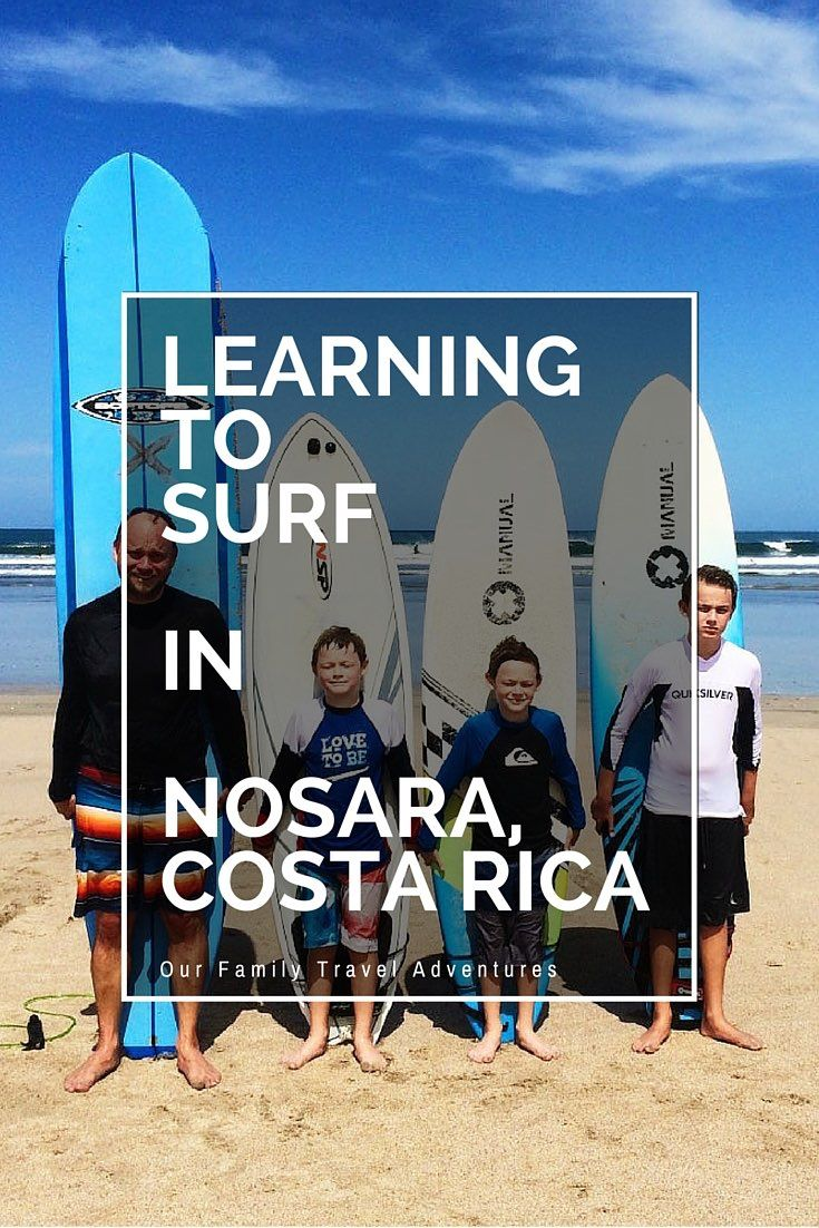 Learning to Surf in Nosara, Costa Rica