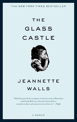 The Glass Castle.  Favorite book ever.