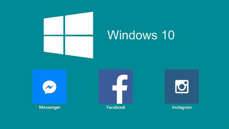 Windows 10 - Instagram, Messenger, Facebook