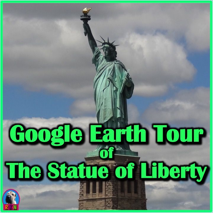 The Statue Of Liberty With Google Earth Tours  03 10