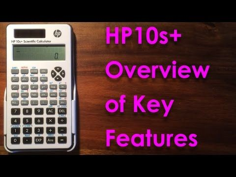 HP10s+ Overview of key features - Calculator Review - Modes, fractions, ...