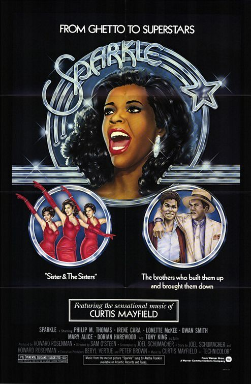 Sparkle Movie Poster 1976. Before Dreamgirls there was Sparkle, with a Soundtrack created by Curtis Mayfield, the LP re-recorded by Aretha & Irene Cara pre-Fame, fame. With enough drama packed into one film it leaves you breathless. This has been remade with Jordin Sparks & Whitney Houston.