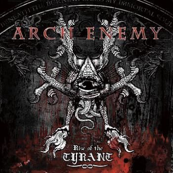 Rise of the tyrant #ArchEnemy