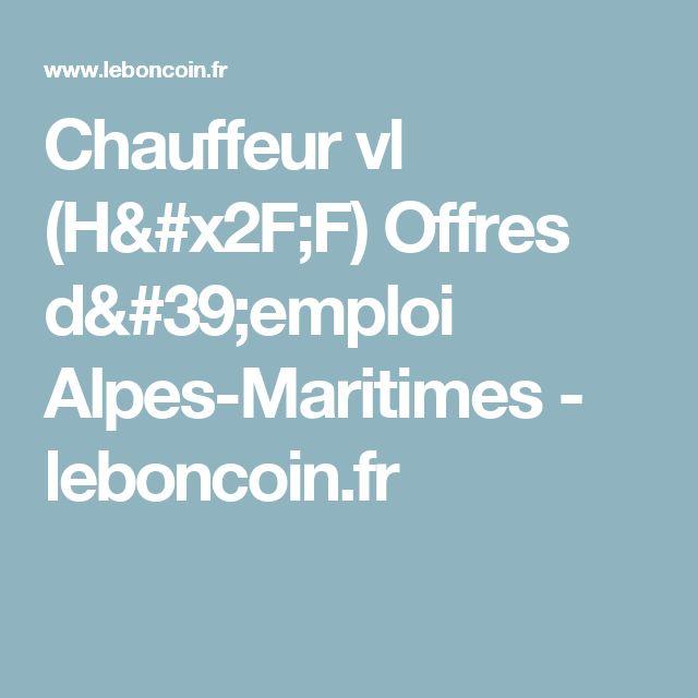 Chauffeur vl  (H/F) Offres d'emploi Alpes-Maritimes - leboncoin.fr