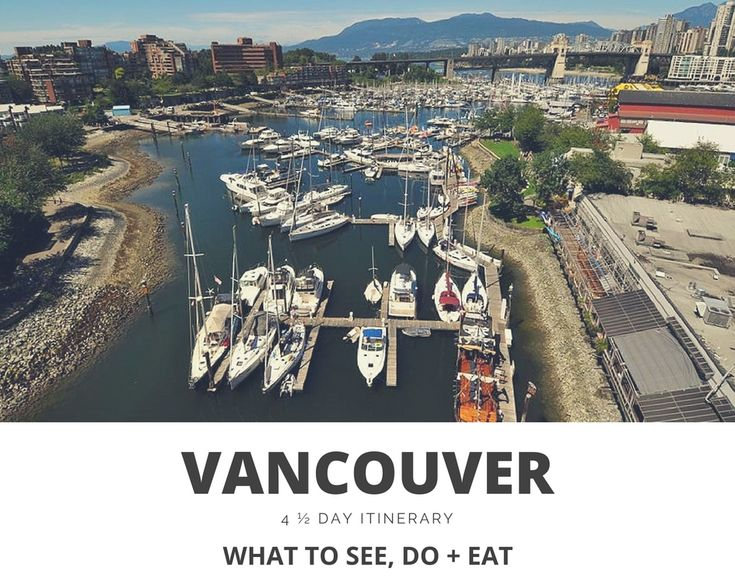 4 ½ DAYS IN VANCOUVER, BRITISH COLUMBIA