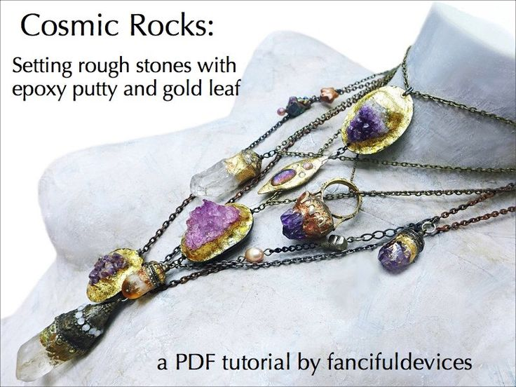 Cosmic Rocks: Setting Rough Stones with Epoxy Putty and Gold Leaf. PDF Tutorial/ ebook. by fancifuldevices on Etsy https://www.etsy.com/listing/163368289/cosmic-rocks-setting-rough-stones-with