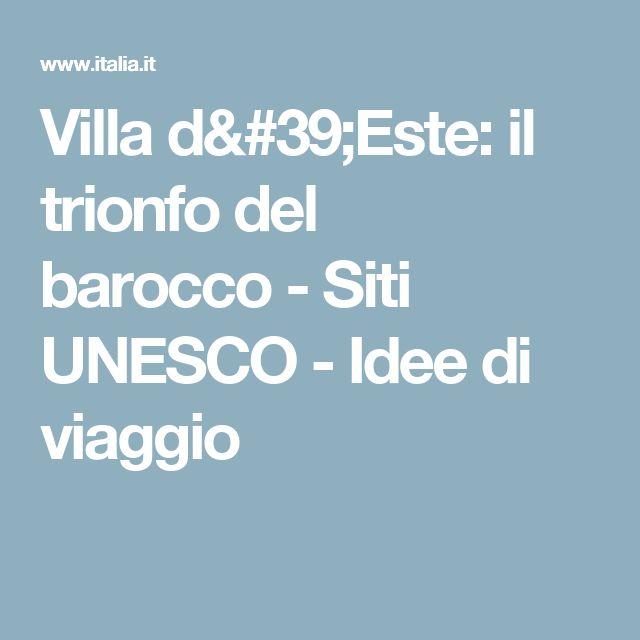 Villa d'Este: il trionfo del barocco-Siti UNESCO-Idee di viaggio