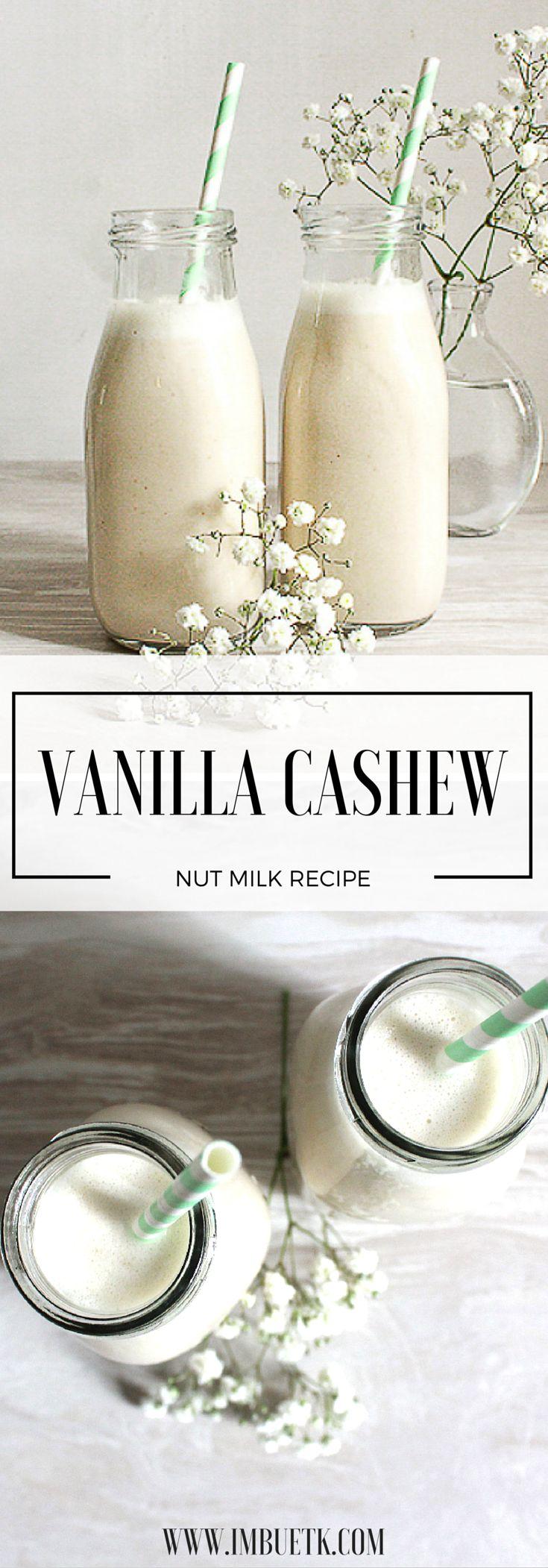 Vanilla Cashew Nut Milk - DELICIOUS!!! ..Dessert in a bottle.  #nutmilk. Gluten free, dairy free.