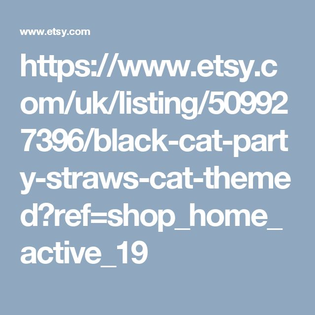https://www.etsy.com/uk/listing/509927396/black-cat-party-straws-cat-themed?ref=shop_home_active_19