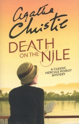 Death on the Nile / Agatha Christie - click here to reserve a copy from Prospect Library