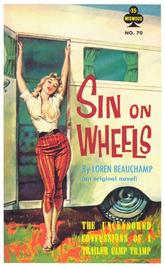 Sin on Wheels, Midwood, 1960... And that's how I will dress when camping. …