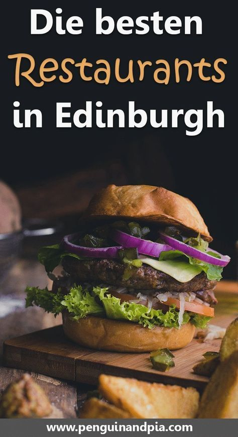 Die besten Restaurants in Edinburgh, Schottland. Wir teilen einige unserer Lieblingsrestaurants in der schottischen Hauptstadt - für Brunch, Mittagessen und Abendessen. Psst: Wir teilen einen Tipp um Haggis zu probieren. #edinburgh #schottland #reiseplan