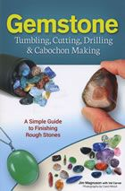 Gemstone Tumbling, Cutting, Drilling and Cabochon Making.   Good site for rock tumbling.