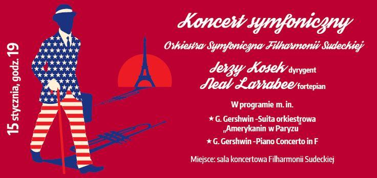Koncert symfoniczny - George Gershwin