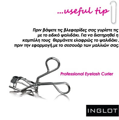 Use the professional eyelash curler before your mascara.