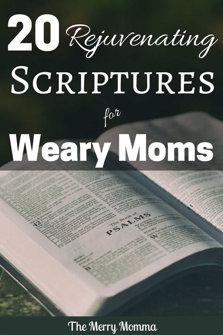Are you tired and worn out? Do you need some new life in your motherhood? Meditate on these 20 inspiring and uplifting verses for weary moms!
