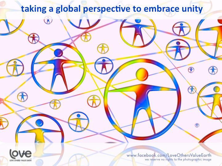 Taking A Global Perspective To Embrace Unity