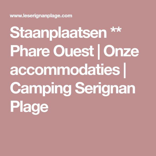Staanplaatsen ** Phare Ouest | Onze accommodaties | Camping Serignan Plage