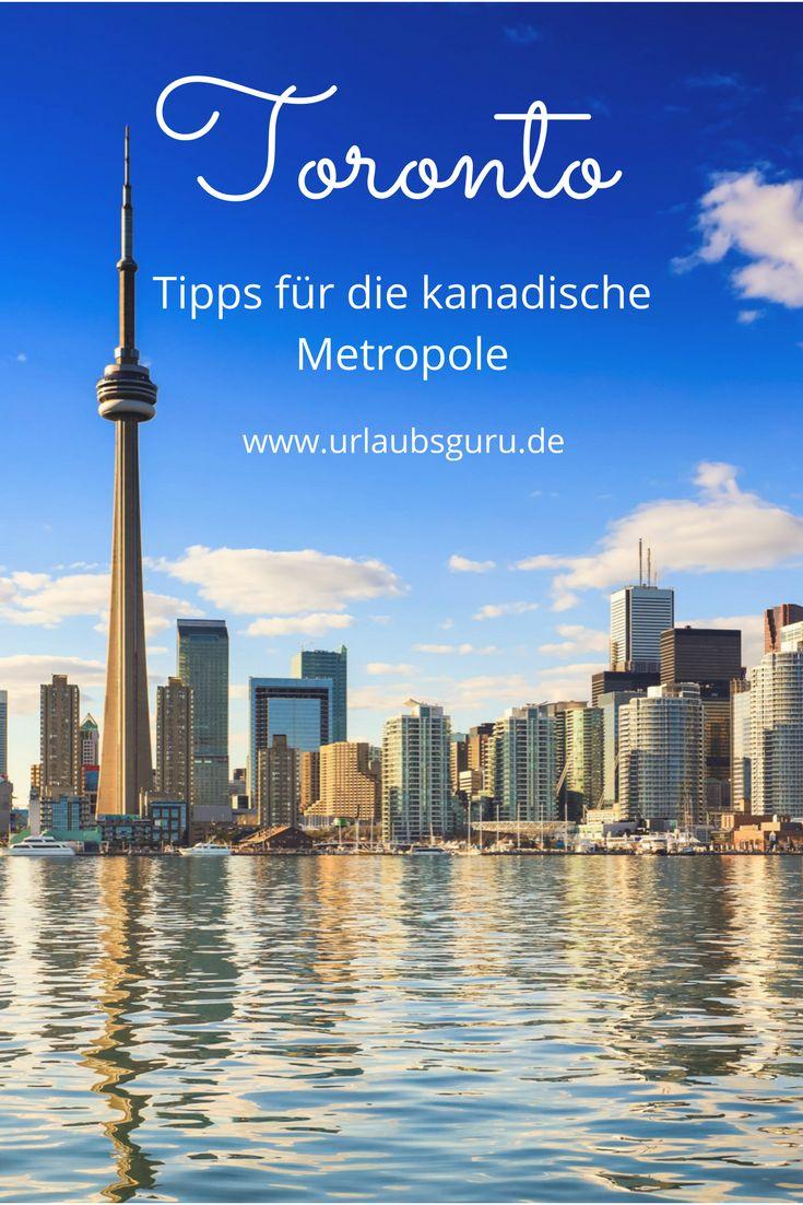 Toronto Tipps – alle Infos für euren Städtetrip