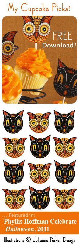 FREE Download ~ Johanna Parker's cupcake illustrations featured in Phyllis Hoffman Celebrate Halloween, 2011  LINK: http://www.hoffmanmedia.com/pdfs/JohannaCupcakepicks.pdf