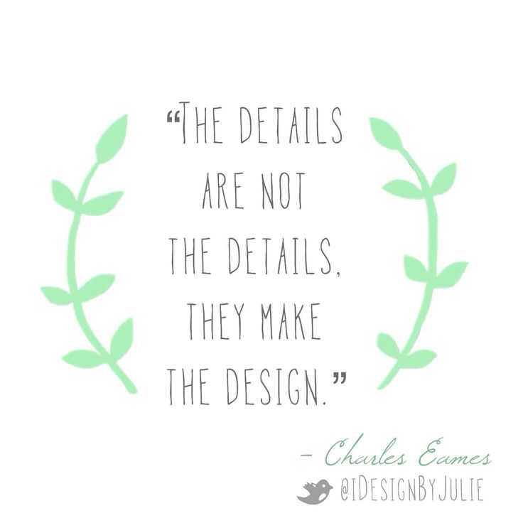 Please Re Pin This Inspirational Interior Design Quote By Charles Eames The Details