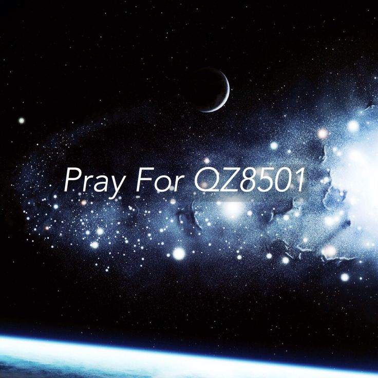 We hope everything will be fine and Air Asia will find their plane soon. Let's pray for QZ8501 . #prayforQZ8501