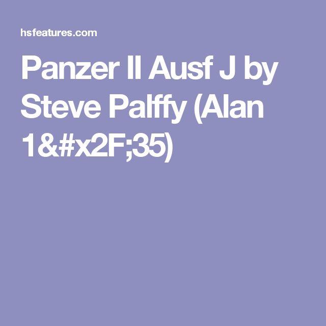 Panzer II Ausf J by Steve Palffy (Alan 1/35)