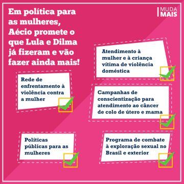 Para as mulheres, Aécio propõe o que Dilma e Lula já fizeram