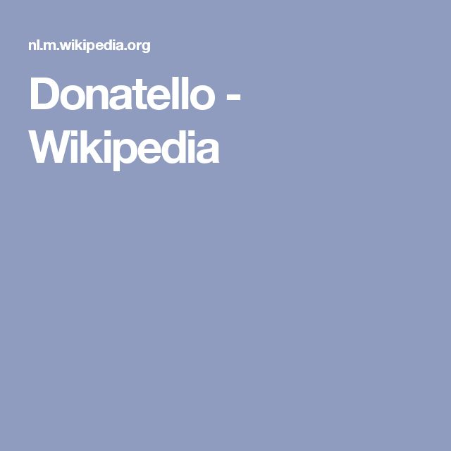 Donatello - Wikipedia