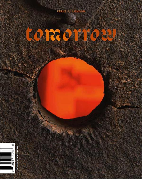 Tomorrow Magazine by Tom Dixon - Issue 1: London | Creative Publications