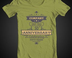Company Anniversary Tees   Tees   Pinterest   Anniversaries