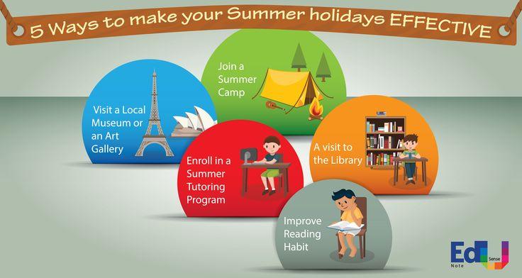 5 Ways to make your Summer holidays EFFECTIVE  #EdusenseNote