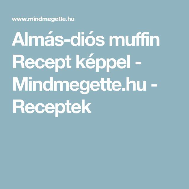 Almás-diós muffin Recept képpel - Mindmegette.hu - Receptek