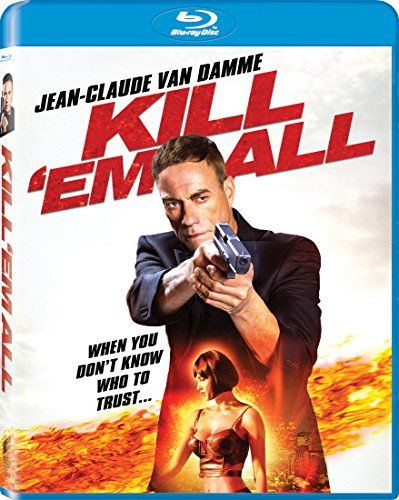 Kill 'em All [Blu-ray] - After a massive shootout, a mysterious stranger (Van Damme) arrives at a local hospital on the brink of death. Then, a foreign gang brazenly comes to the hospital to hunt him down. His nurse, the sole surviving witness to the follow-up shootout, must face an FBI interrogation that unlocks a plot ...