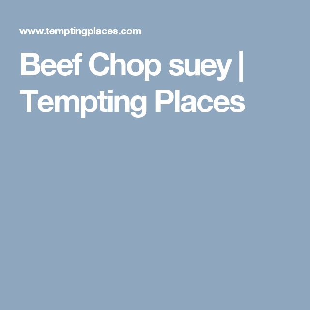 Beef Chop suey | Tempting Places