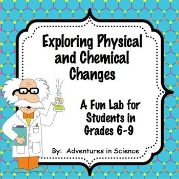 lab observations of chemical changes Physical and chemical changes lab data table: observations materials properties before properties after chemical or physical change why.