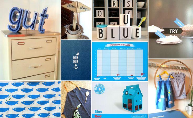 """Blue. Blau. Feel blue today. LeuchtBuchstaben """"gut"""". Hansen ArztSchubladenSchrank. HolzFahnen """"Heiku"""". SteingutTöpfe. DesignLetters GeschirrHandtuch  Becher. Deckel. TRY Foods Öl-Variationen. Robuste Jeans Arbeits-, KüchenSchürze. Haus kids on roof. StundenPlan Held  Lykke. Postkarte Papier ahoi Moin Moin. Kids Fashion von ej sikke lej: T-Shirt Wale, Organic cotton. SommerKleid Sonne + Wolken oder Kleid maritim mit Anker."""