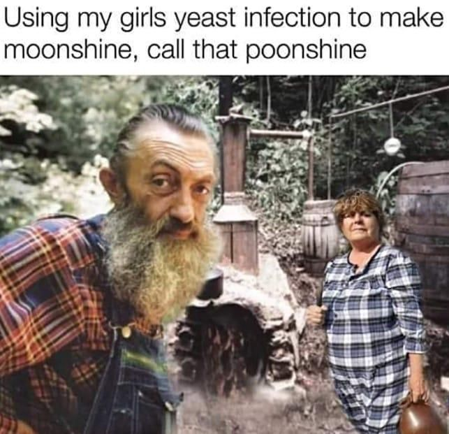 Pin By Travi On Funny Inappropriate Memes Yeast Infection My Girl