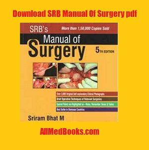 Read our complete review of SRB Manual of Surgery pdf...download it in pdf format free...buy in hard copy at discount price.....