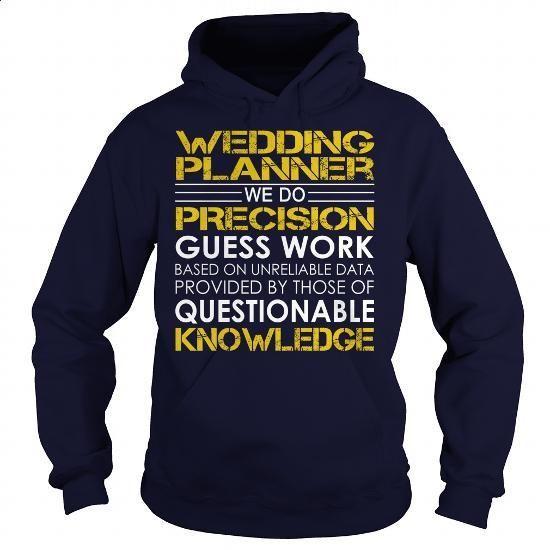 Wedding planner - Job Title - #college sweatshirts #short sleeve shirts. ORDER NOW => https://www.sunfrog.com/Jobs/Wedding-planner--Job-Title-Navy-Blue-Hoodie.html?60505