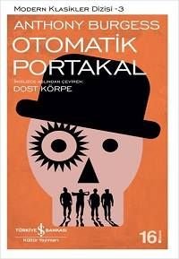 Anthony Burgess - Otomatik Portakal