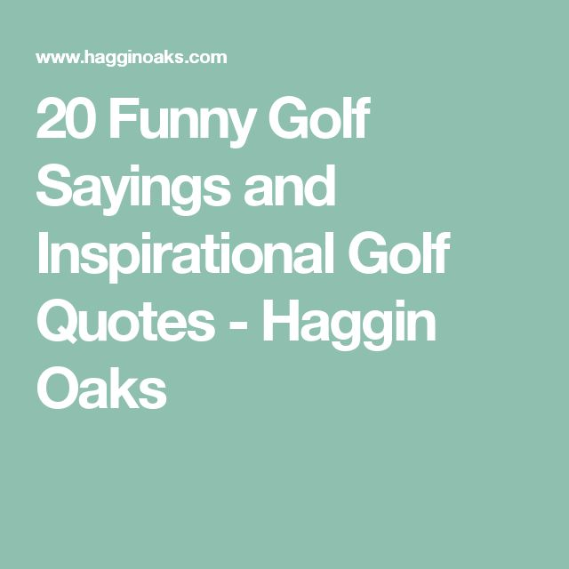 Humor Inspirational Quotes: 25+ Best Ideas About Funny Golf On Pinterest