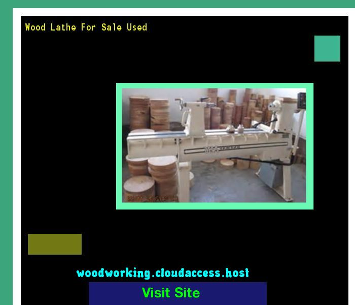 Wood Lathe For Sale Used 075817 - Woodworking Plans and Projects!