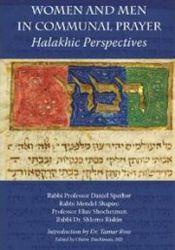 Women and Men in Communal Prayer: Halakhic Perspectives