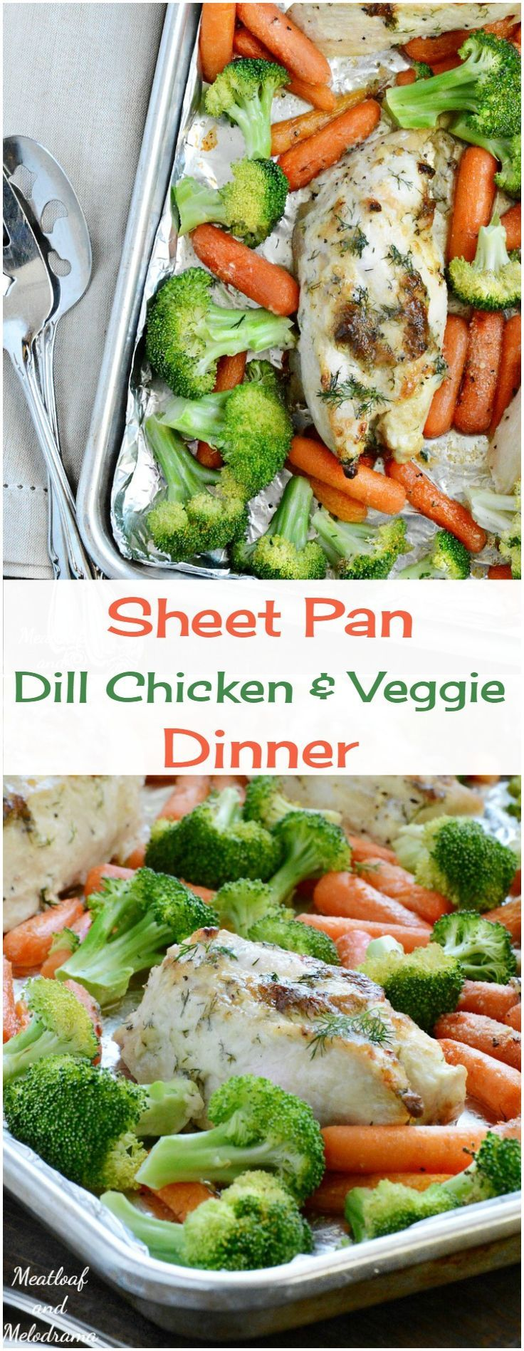 Sheet  Pan Dill Chicken Dinner -  A quick, easy, light and healthy one dish chicken dinner with carrots and broccoli. Can easily be made to fit Whole 30 and gluten free diets, and clean-up is fast!