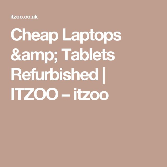 Cheap Laptops & Tablets Refurbished | ITZOO – itzoo